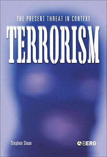 Terrorism: The Present Threat in Context.: Sloan, Stephen