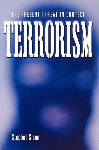 9781845203443: Terrorism: The Present Threat in Context