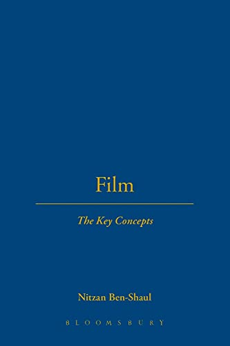 9781845203665: Film: The Key Concepts
