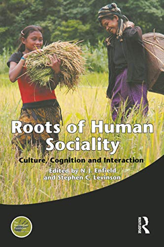 9781845203948: Roots of Human Sociality: Culture, Cognition and Interaction (Wenner-Gren International Symposium Series)