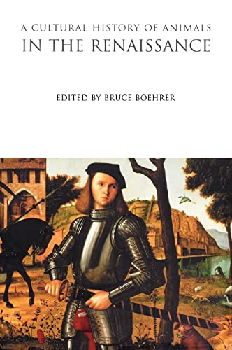 9781845203955: A Cultural History of Animals in the Renaissance (The Cultural Histories Series)