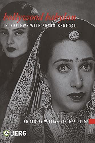 9781845204051: Bollywood Babylon: Interviews with Shyam Benegal (Asian Cinema)