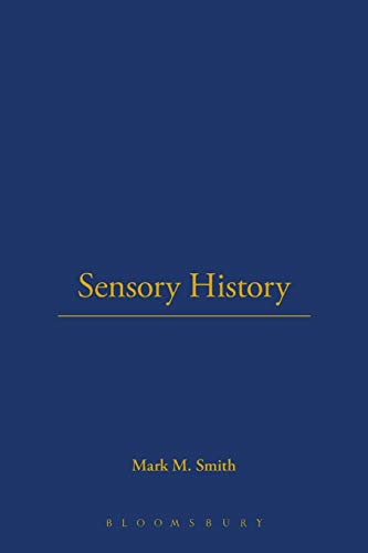 Sensory History: An Introduction (9781845204150) by Mark Smith