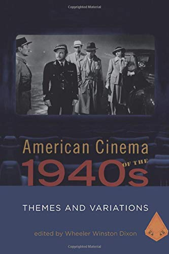 9781845204341: American Cinema of the 1940s: Themes and Variations (Screen Decades)
