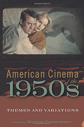 9781845204372: American Cinema of the 1950s: Themes and Variations (Screen Decades)