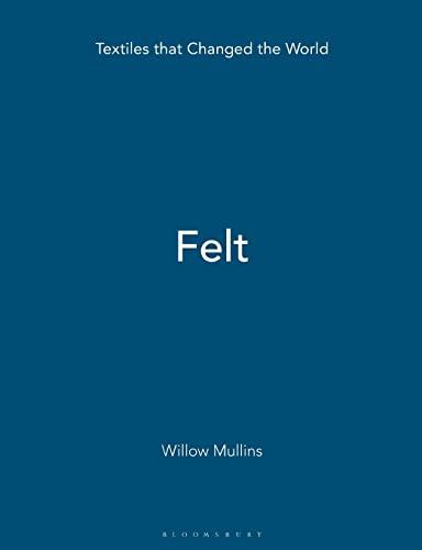 Felt: Mullins, Willow G.