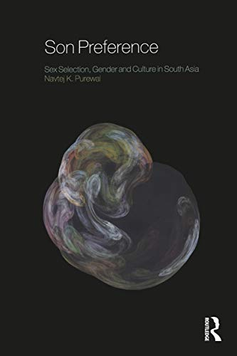 9781845204679: Son Preference: Sex Selection, Gender and Culture in South Asia