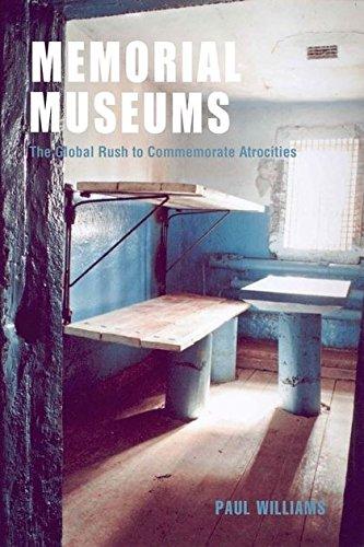 9781845204884: Memorial Museums: The Global Rush to Commemorate Atrocities