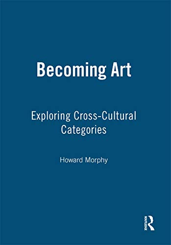 9781845206574: Becoming Art