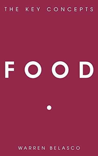 9781845206727: Food: The Key Concepts