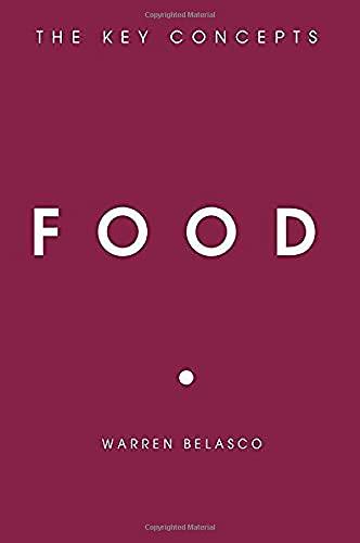 Food: The Key Concepts: Belasco, Warren