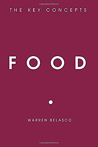 9781845206734: Food: The Key Concepts