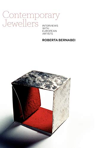 9781845207694: Contemporary Jewellers: Interviews with European Artists