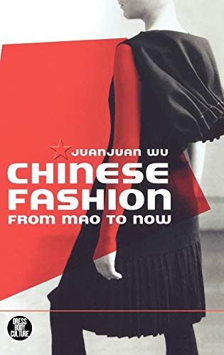 9781845207786: Chinese Fashion: From Mao to Now (Dress, Body, Culture)