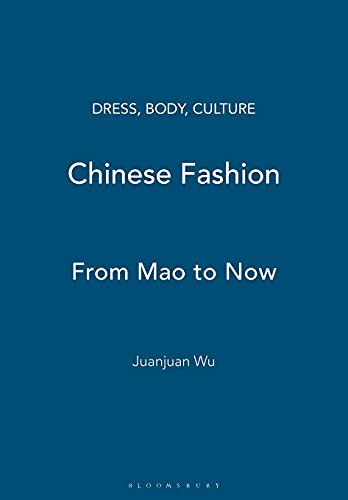 9781845207793: Chinese Fashion: From Mao to Now (Dress, Body, Culture)