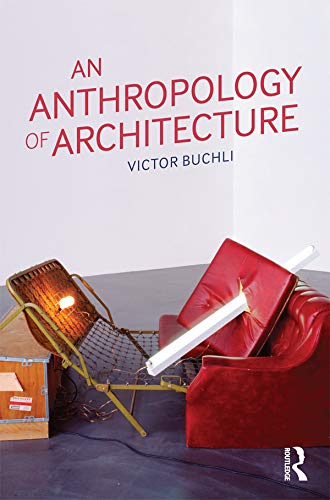 9781845207830: An Anthropology of Architecture