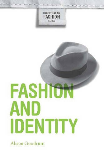 9781845207892: Fashion and Identity (Understanding Fashion)