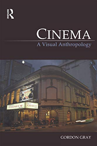 9781845207939: Cinema: A Visual Anthropology (Key Texts in the Anthropology of Visual and Material Culture)