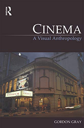 9781845207946: Cinema: A Visual Anthropology (Key Texts in the Anthropology of Visual and Material Culture)