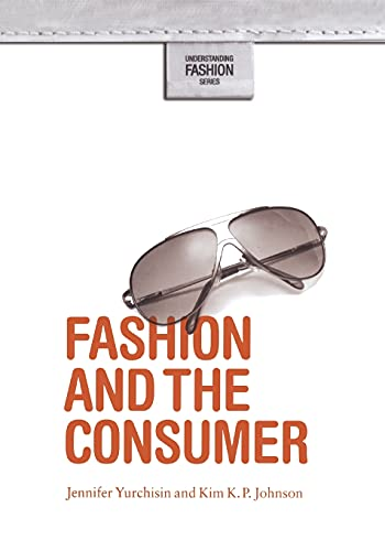 Fashion and the Consumer (Understanding Fashion) 9781845207984 This text is designed to introduce important concepts related to the consumption of fashion and clothing to beginning students. Designed to support teaching and learning, this book looks at the cultural and economic significance of the global fashion industry. Beginning with an historical overview of fashion consumption, the book then provides an analysis of both rational normative consumer decision-making as well as hedonic and alternative consumption patterns. It concludes with a look at ethical decision-making and social responsibility concerning design, production, and consumption. Each chapter contain definitions of the key concepts, overviews of the relevant theories, case studies, as well as summary sections, a listing of key terms, questions for discussion, and assignments for class use. Combining insights and perspectives from a wide range of disciplinary approaches, including fashion, cultural studies, sociology and business, this book will be of interest to students on a variety of courses studying consumer behaviour.