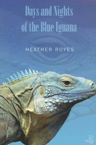 9781845230197: Days and Nights of the Blue Iguana