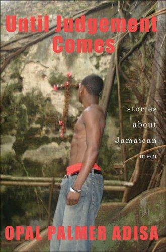 9781845230425: Until Judgement Comes: Stories About Jamaican Men