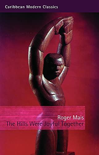 9781845231002: The Hills Were Joyful Together (Caribbean Modern Classics)