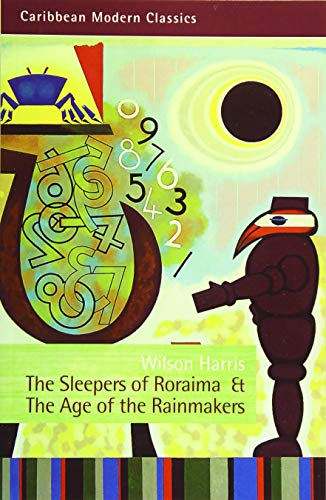 9781845231651: The Sleepers of Roraima & The Age of the Rainmakers (Caribbean Modern Classics)
