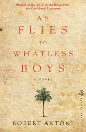 9781845232962: As Flies to Whatless Boys