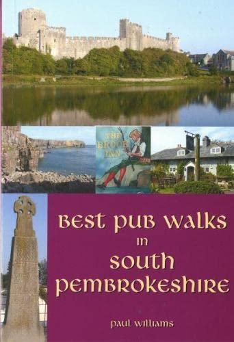 Best Pub Walks in South Pembrokeshire: Williams, Paul