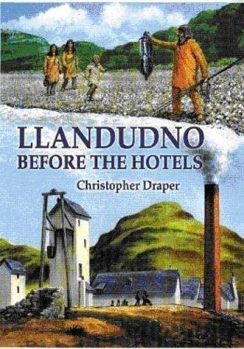 9781845240950: Llandudno Before the Hotels
