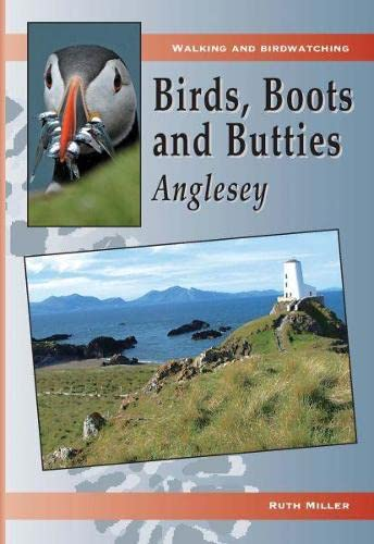 Anglesey (Birds, Boots and Butties): Miller, Ruth