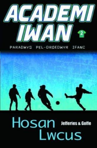 9781845272760: Hosan Lwcus (Academi Iwan) (Welsh Edition)
