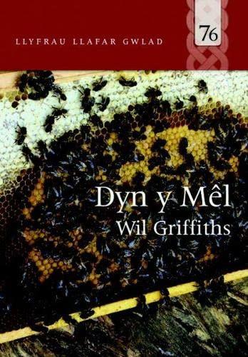 9781845272845: Llyfrau Llafar Gwlad: 76. Dyn y Mel (Welsh Edition)