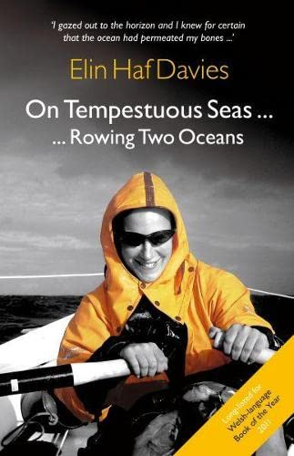 9781845273606: On Tempestuous Seas ... Rowing Two Oceans