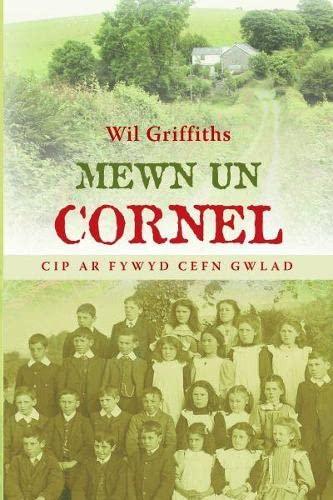 9781845274726: Mewn Un Cornel - Cip ar Fywyd Cefn Gwlad