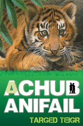 9781845274993: Achub Anifail: Targed Teigr