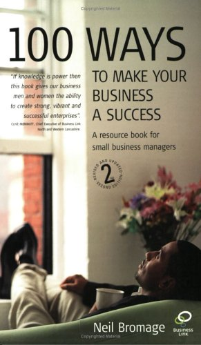 9781845280178: 100 Ways to Make Your Business a Success 2nd Edition: A Resource Book for Small Business Managers