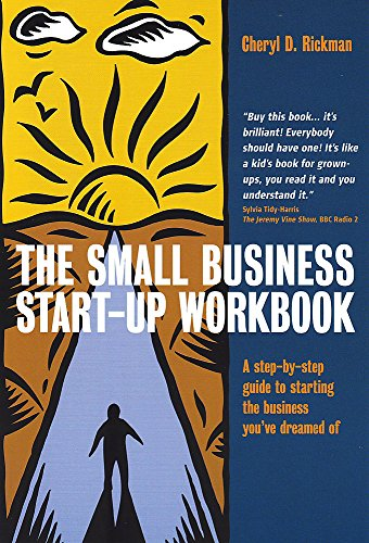 9781845280383: The Small Business Start-Up Workbook: A Step-by-step Guide to Starting the Business You've Dreamed of
