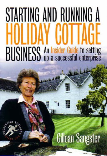 9781845280390: Starting & Running a Holiday Cottage Business (Successful Business Start-Ups)
