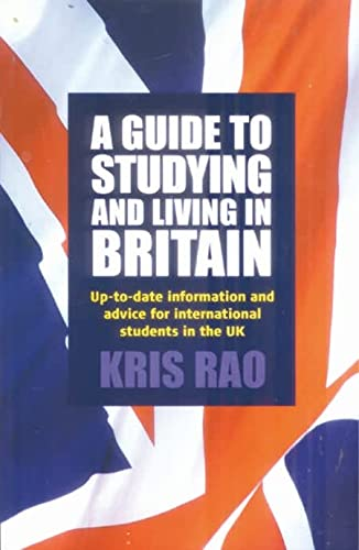 9781845280451: Guide to Studying and Living in Britain