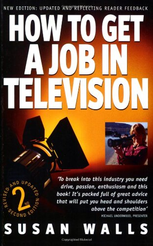 9781845280710: How to Get a Job in Television
