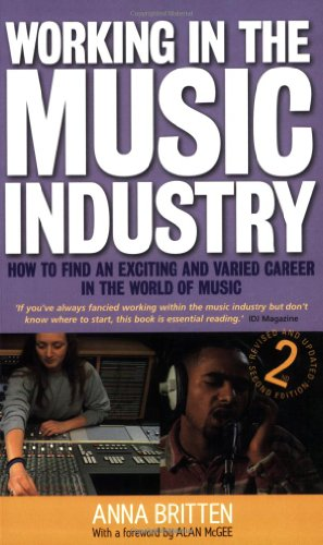 9781845281540: Working in the Music Industry: How to find an exciting and varied career in the world of music
