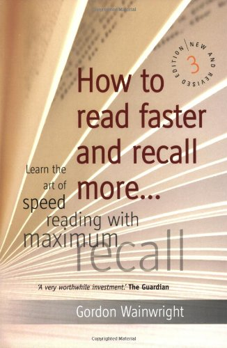9781845281625: Read Faster, Recall More 3e: Learn the Art of Speed Reading with Maximum Recall
