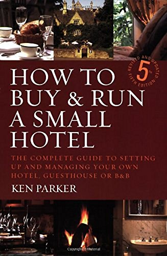 9781845281687: How to Buy and Run a Small Hotel