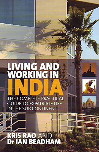 9781845281991: Living and Working in India - The complete practical guide to expatriate life in the sub-continent