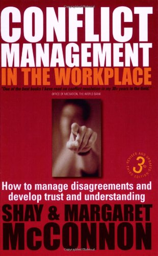 9781845282479: Conflict Management in the Workplace, 3rd edition - How to manage disagreements and develop trust and understanding