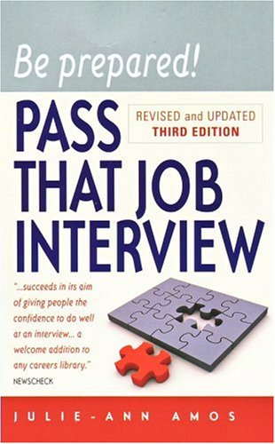 9781845282677: Be Prepared! Pass That Job Interview, 3rd edition