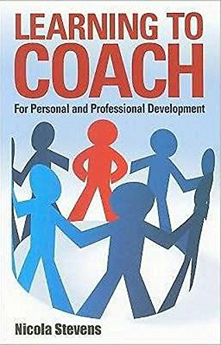 9781845282714: Learning to Coach: For Personal and Professional Development