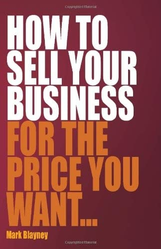 9781845282738: How to Sell Your Business For the Price You Want
